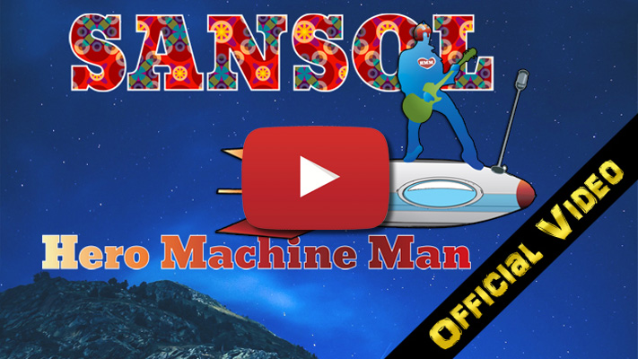 SANSOL - Hero Machine Man