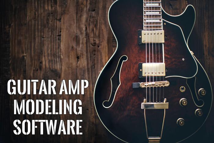 guitar Amp Modeling Software