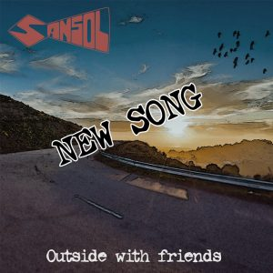 SANSOL - Outside with Friends